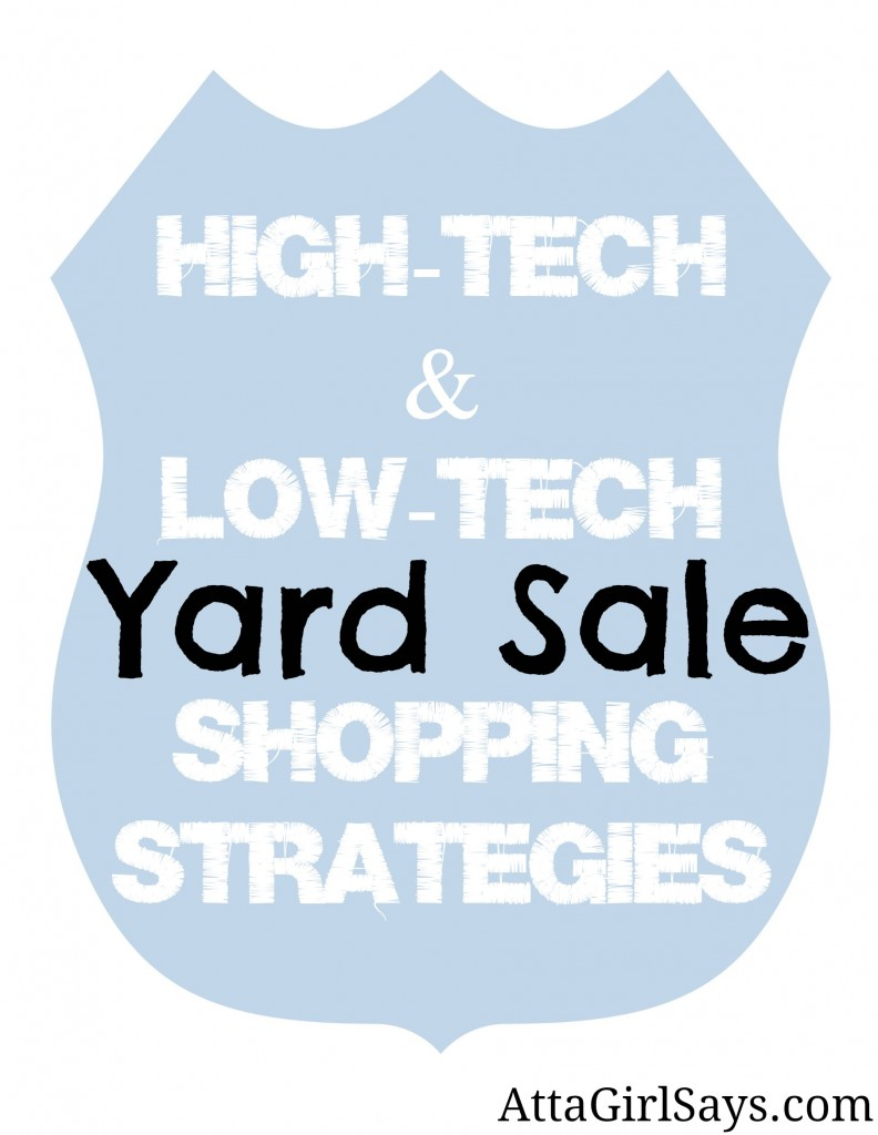 Yard Sale Shopping Strategies from AttaGirlSays.com
