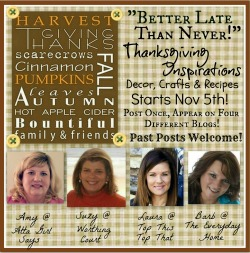 Better Late Than Never Thanksgiving Inspirations Link Party Blog Hop
