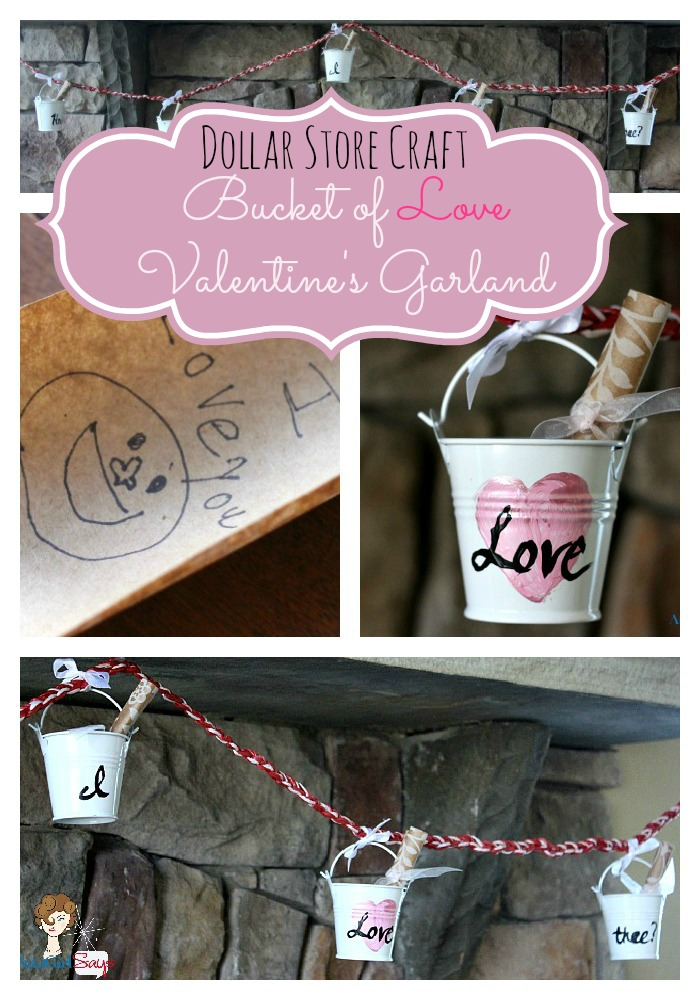 bucket of love valentine's garland dollar store craft by AttaGirlSays.com