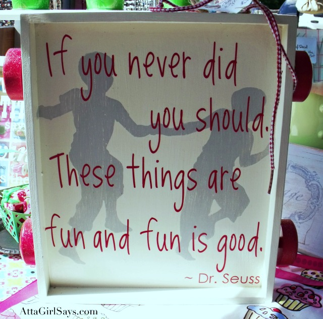 Atta Girl Says: Dr. Seuss Quote Toy Wagon Vinyl Sign