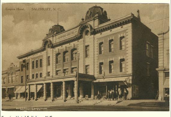 Boyden House Empire Hotel Salisbury N.C.