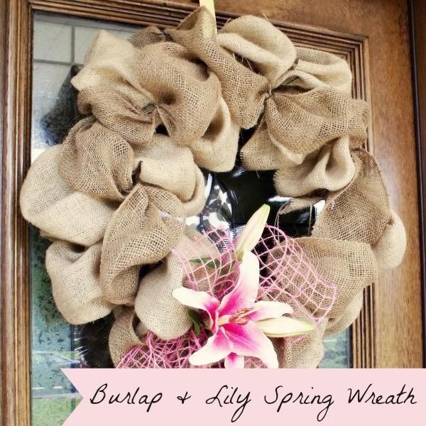 Atta Girl Says: Burlap & Lily Spring Wreath