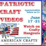 Patriotic Crafting with Atta Girl Says Live on Google+