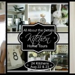 All About the Details Kitchen Home Tours