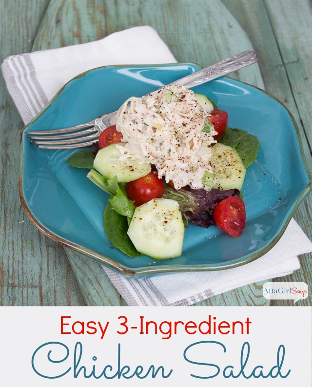 Easy chicken salad recipe only 3 ingredients atta girl says easy chicken salad recipe just 3 ingredients forumfinder Image collections