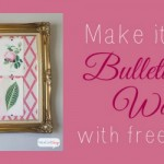 DIY Bulletin Board & Cheap Wall Art Using Free Printables