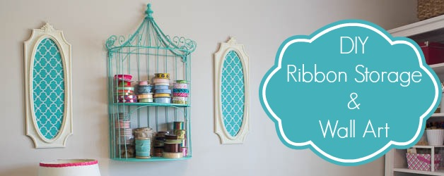 DIY Ribbon Organizer and Wall Art