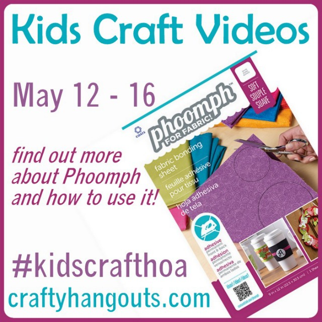 Phoomph Kids Craft Hangout #kidscrafthoa