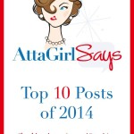 Atta Girl Says 2014 Top Posts