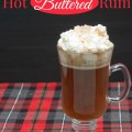 Hot Buttered Rum Recipe -- perfect for Christmas, New Year's Eve and cold winter days.