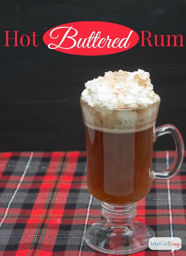 Hot Buttered Rum Recipe -- perfect for Christmas, New Year's Eve and ...