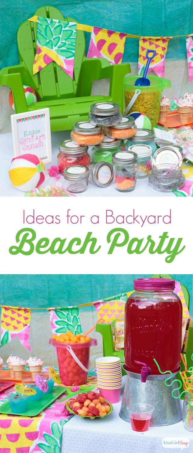 Backyard Beach Party Ideas Atta Girl Says