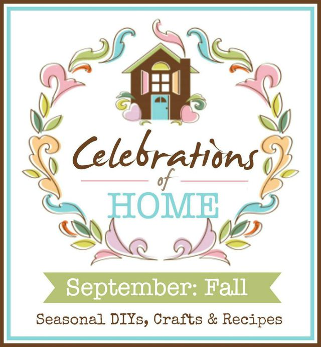 Celebrations of Home: Seasonal Crafts, DIYs & Recipes