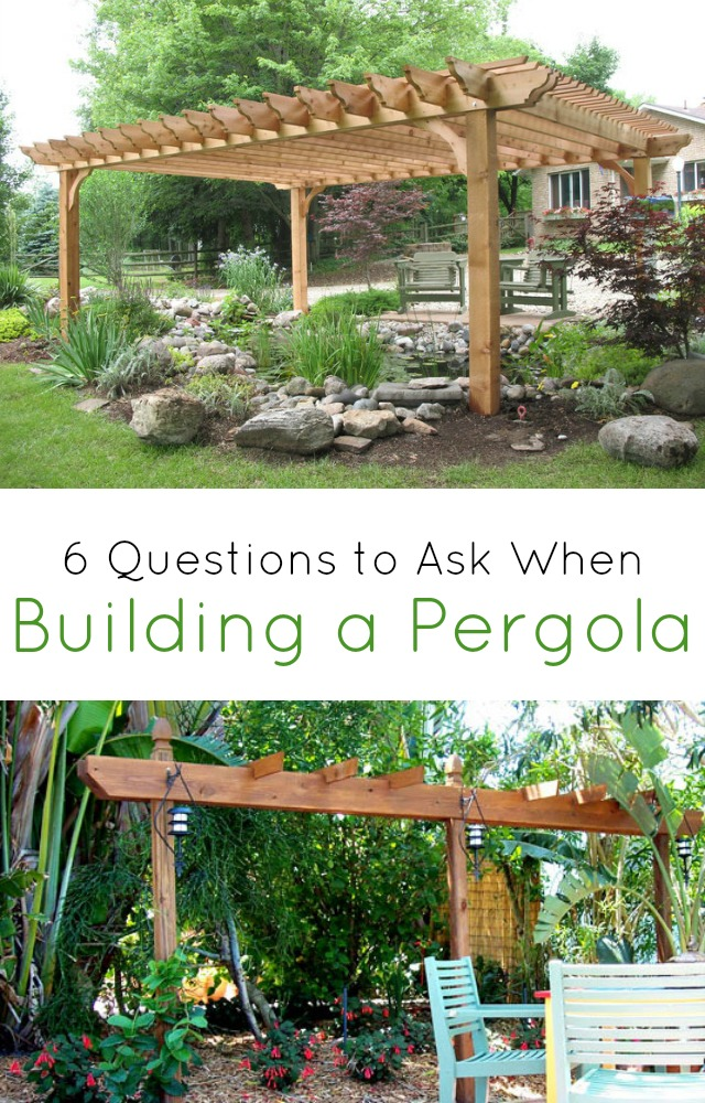 Building a pergola be sure to ask these 6 questions first for Questions to ask a builder