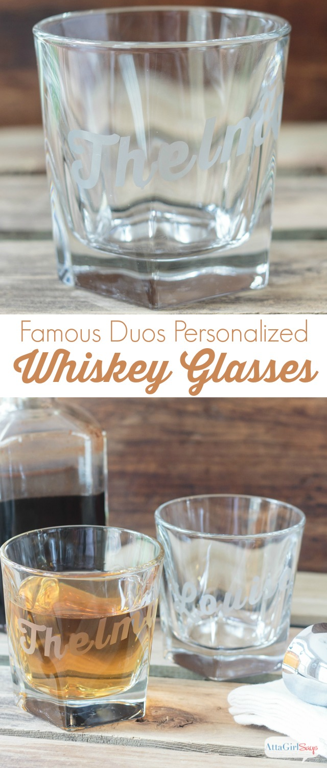 Famous Duos Personalized Whiskey Glasses Atta Girl Says