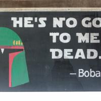 DIY Boba Fett Star Wars Sign
