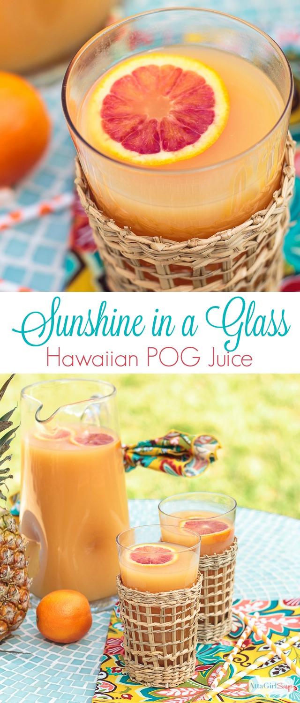 """Hawaiian POG juice """"sunshine in a glass"""""""