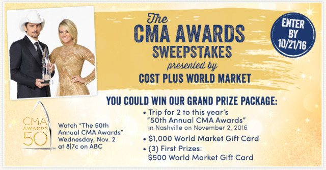 "Enter to win ""The CMA Awards"" Sweepstakes presented by Cost Plus World Market. #CMAAwards50 #worldmarkettribe #ad"