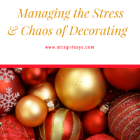 Holiday Survival Guide: Managing the Stress & Chaos of Decorating