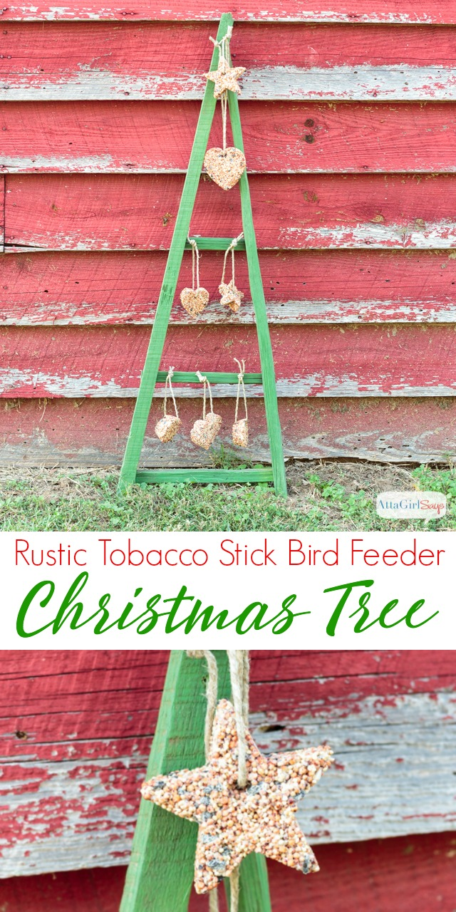 Rustic Tobacco Stick Christmas Tree Bird Feeder - Atta Girl Says