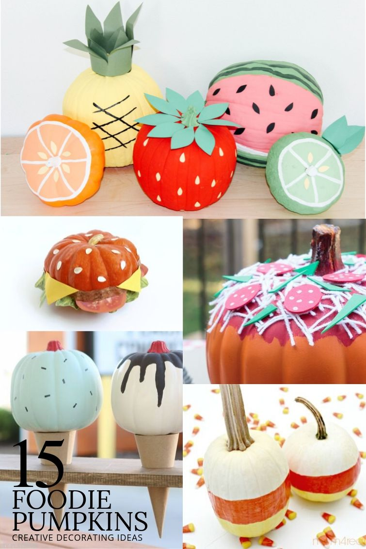 creative pumpkin decorating ideas with a collage of pumpkins decorated to look like food