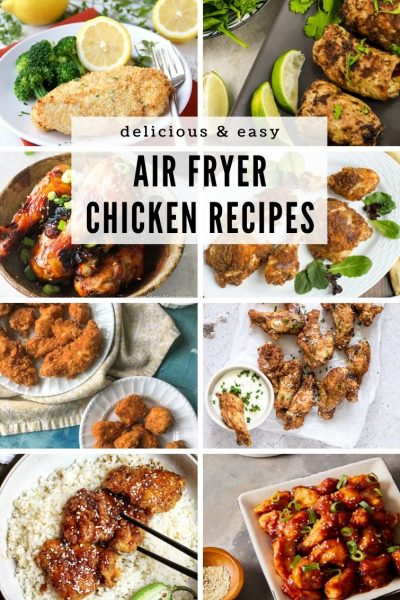 20 Delicious & Easy Air Fryer Chicken Recipes