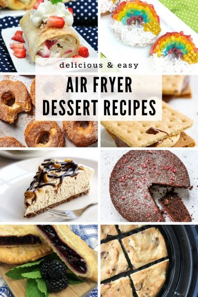 15 Air Fryer Desserts to Satisfy Your Sweet Tooth