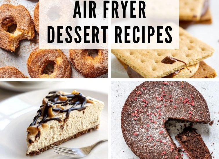 collage photo of 8 desserts you can make in an air fryer